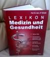Lexikon Medizin und Gesundheit. - J.P. Schade