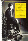 The Great Game of Business: Unlocking the Power and Profitability of Open-Book Management - Jack Stack, Bo Burlingham