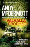 The Valhalla Prophecy (Nina Wilde/Eddie Chase 9) - Andy McDermott