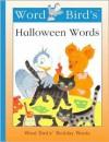 Word Bird's (R) Halloween Words - Jane Belk Moncure