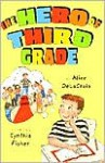 The Hero of Third Grade - Alice de La Croix, Cynthia Fisher