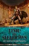 Time of Shadows (Saga of the Seven Stars) - Dayne Edmondson, Athena Bedford, Jennifer Ingman, Larry Lonsby Jr.