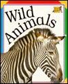 Wild Animals - Roger Priddy