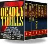 7 Deadly Thrills - Michael Wallace, Dave Conifer, Jeffrey Anderson, Monique Martin, Melissa F. Miller, Edward W. Robertson, Phoenix Sullivan, M. A. Comley