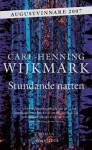 Stundande natten - Carl-Henning Wijkmark