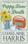 Poppy Done to Death. Charlaine Harris - Charlaine Harris