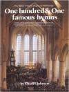 The History Of Hymn Singing As Told Through 101 Hymns - Charles R. Johnson