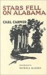 Stars Fell on Alabama - Carl Lamson Carmer, Howell Raines