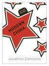 Modern China - Jonathan Clements