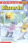 Wild Weather: Blizzards! (Hello Reader! Level 4 Science - Lorraine Jean Hopping