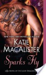 Sparks Fly - Katie MacAlister