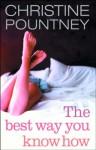 The Best Way You Know How - Christine Pountney
