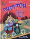 The Phantom of the Muppet Theater - Ellen Weiss, Manhar Chauhan