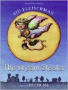 The Dream Stealer - Sid Fleischman, Peter Sís