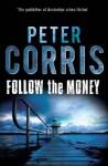 Follow the Money (Cliff Hardy) - Peter Corris