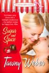 Sugar and Spice: A Karma Cafe Novella - Tawny Weber
