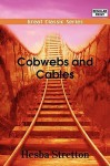 Cobwebs and Cables - Hesba Stretton