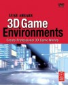 3D Game Environments: Create Professional 3D Game Worlds [With DVD-ROM] - Luke Ahearn