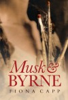 Musk & Byrne - Fiona Capp