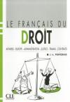 Le Francais Du Droit Textbook - Various
