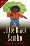 Little Black Sambo (Classic Literature) with New Illustrated - Helen Bannerman
