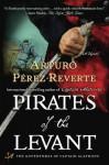 Pirates of the Levant - Arturo Pérez-Reverte