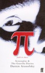 Pi: Screenplay and The Guerilla Diaries - Darren Aronofsky