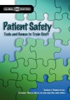 Patient Safety, Global Edition - Mary Stevens, Candace J. Hamner