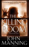 The Killing Room - John Manning