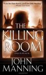 The Killing Room - John Manning