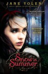 Snow in Summer - Jane Yolen