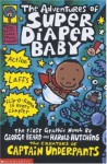 The Adventures of Super Diaper Baby (Captain Underpants) - Dav Pilkey, George Beard, Harold Hutchins