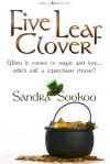Five Leaf Clover - Sandra Sookoo