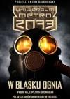 W Blasku Ognia - Polscy Fani Uniwersum Metro 2033