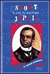Scott Joplin: Life in Ragtime - Steven Otfinoski