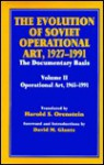 The Evolution of Soviet Operational Art, 1927-1991: The Documentary Basis: Volume 2 - Harold S. Orenstein, Harold S. Orenstien