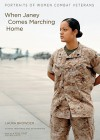 When Janey Comes Marching Home: Portraits of Women Combat Veterans [With CDROM] - Laura Browder, Sascha Pflaeging
