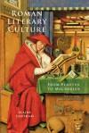 Roman Literary Culture: From Plautus to Macrobius - Elaine Fantham