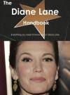 The Diane Lane Handbook - Everything You Need to Know about Diane Lane - Emily Smith