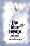 The Blue Coyote - Karen Musser Nortman