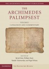 The Archimedes Palimpsest: Volume1, Catalogue and Commentary - Reviel Netz, William Noel, Nigel Wilson, Natalie Tchernetska