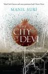 The City of Devi - Manil Suri