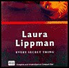 Every Secret Thing - Laura Lippman, Laurence Bouvard