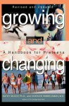 Growing and Changing (Revised) - Kathy McCoy, Charles Wibbelsman