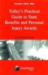 Tolley's Practical Guide To State Benefits And Personal Injury Awards - Alan Robinson