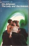 Lady and the Unicorn, The: A Loveswept Contemporary Romance - Iris Johansen