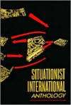 Situationist International Anthology - Ken Knabb