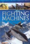 Fighting Machines - Bill Gunston
