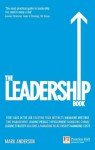 The Leadership Book: The low down on the top job (Financial Times Series) - Mark Anderson