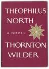 Theophilus North - Thornton Wilder